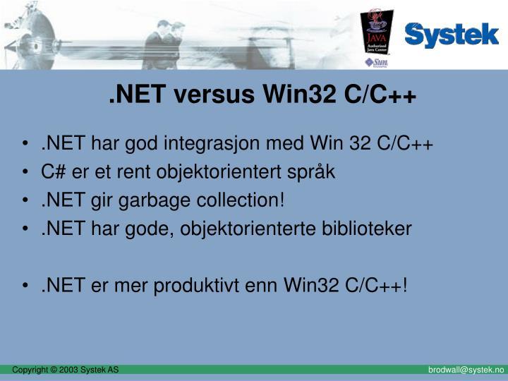 .NET versus Win32 C/C++