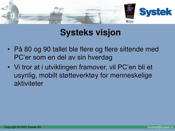 Systeks visjon