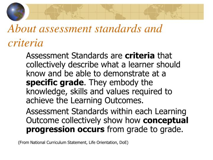 About assessment standards and criteria