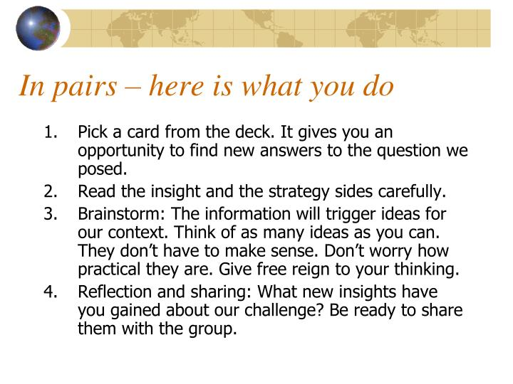 In pairs – here is what you do