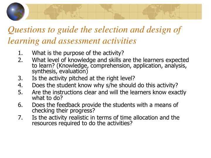 Questions to guide the selection and design of learning and assessment activities