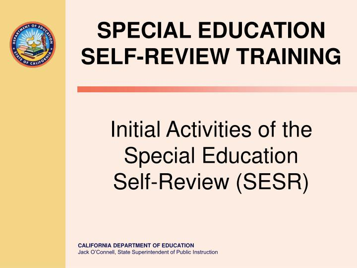 initial activities of the special education self review sesr n.