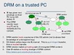 drm on a trusted pc