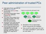 peer administration of trusted pcs