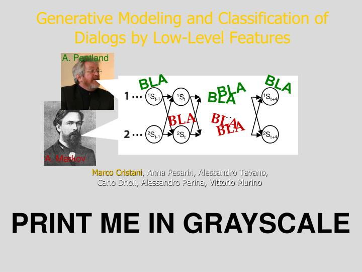 generative modeling and classification of dialogs by low level features n.