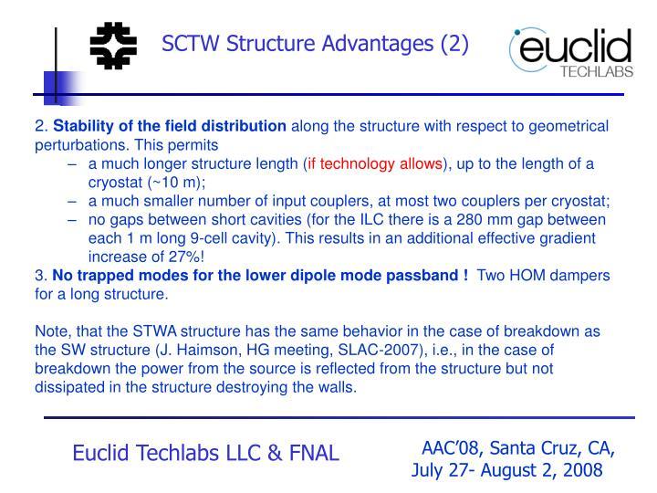 SCTW Structure Advantages (2)