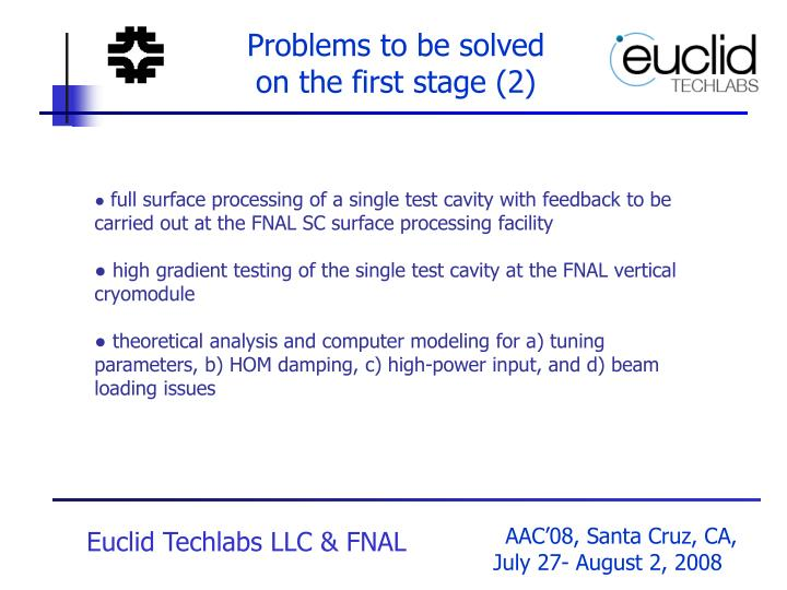 Problems to be solved on the first stage (2)