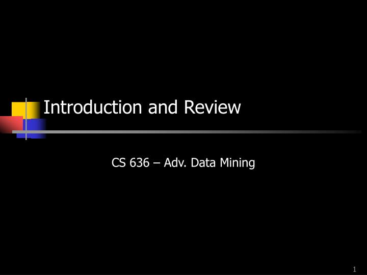 introduction and review n.