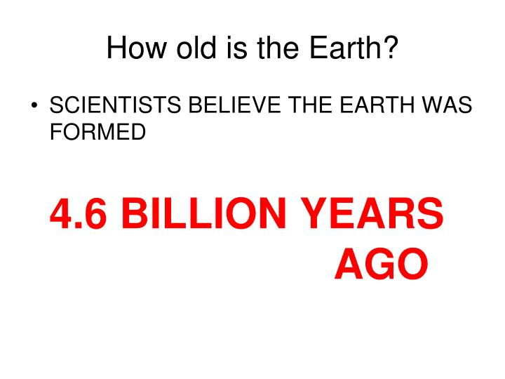 how old is the earth n.