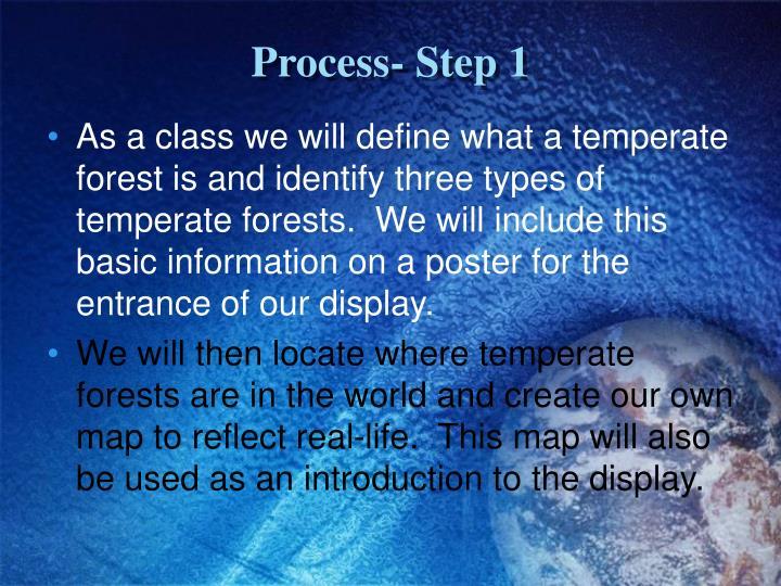 Process- Step 1