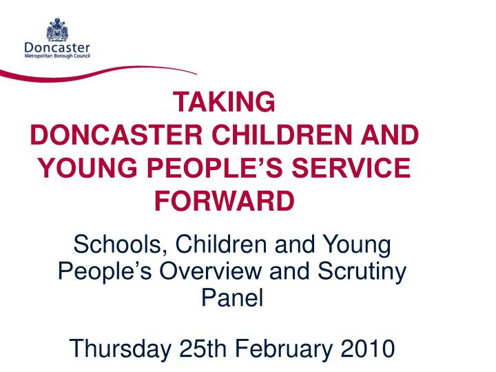 taking doncaster children and young people s service forward n.