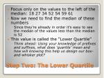step two the lower quartile