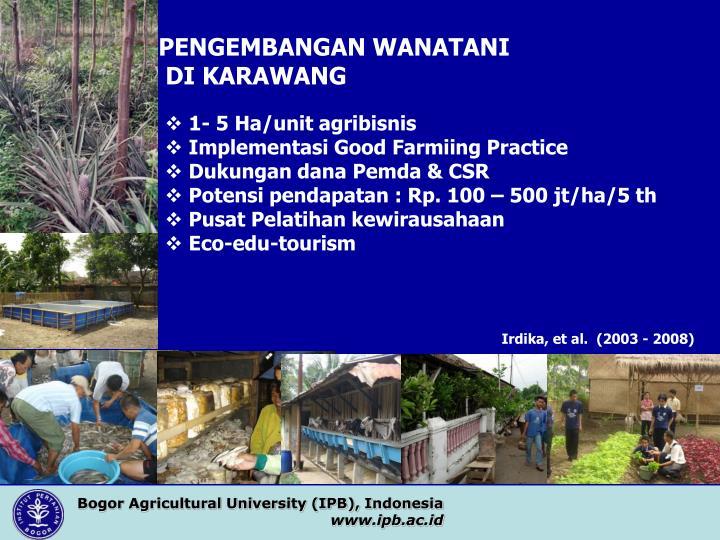 Bogor Agricultural University (IPB), Indonesia