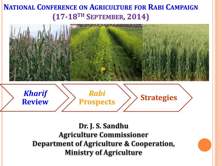 national conference on agriculture for rabi campaign 17 18 th september 2014 n.