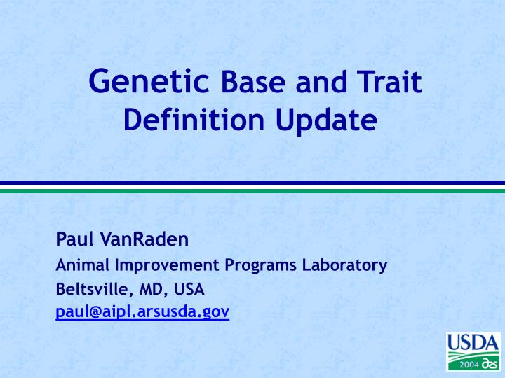 genetic base and trait definition update n.
