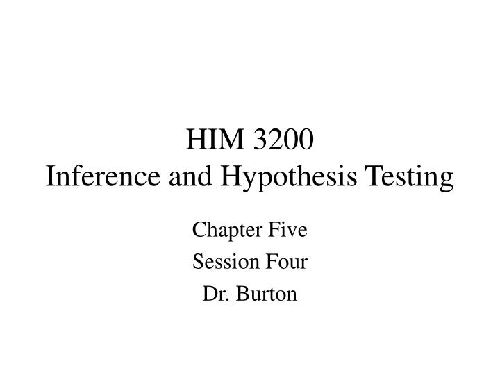 him 3200 inference and hypothesis testing n.