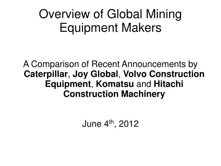 overview of global mining equipment makers n.