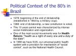 political context of the 80 s in brazil