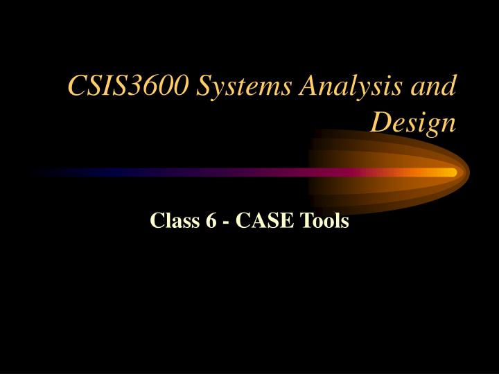 csis3600 systems analysis and design n.