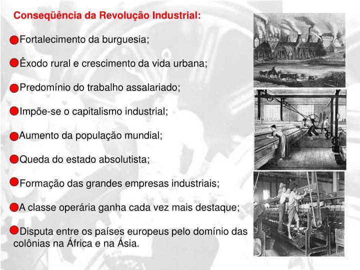 Conseqüência da Revolução Industrial: