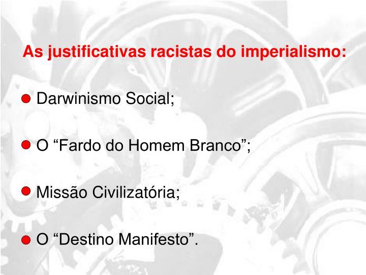 As justificativas racistas do imperialismo: