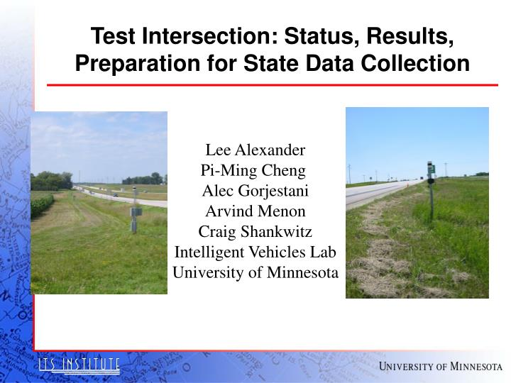 test intersection status results preparation for state data collection n.