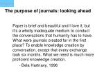 the purpose of journals looking ahead