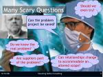 many scary questions