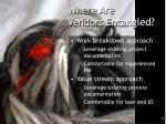 where are vendors entangled