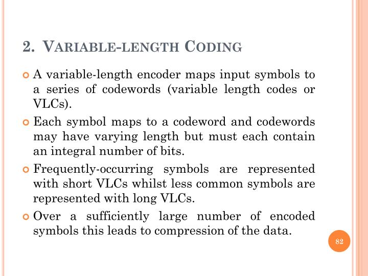 Variable-length Coding