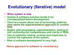 evolutionary iterative model