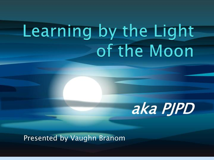 learning by the light of the moon n.