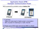 application aware dpm example communication power