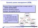 dynamic power management dpm
