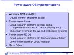 power aware os implementations