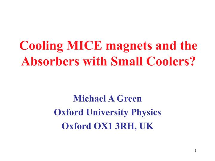 cooling mice magnets and the absorbers with small coolers n.