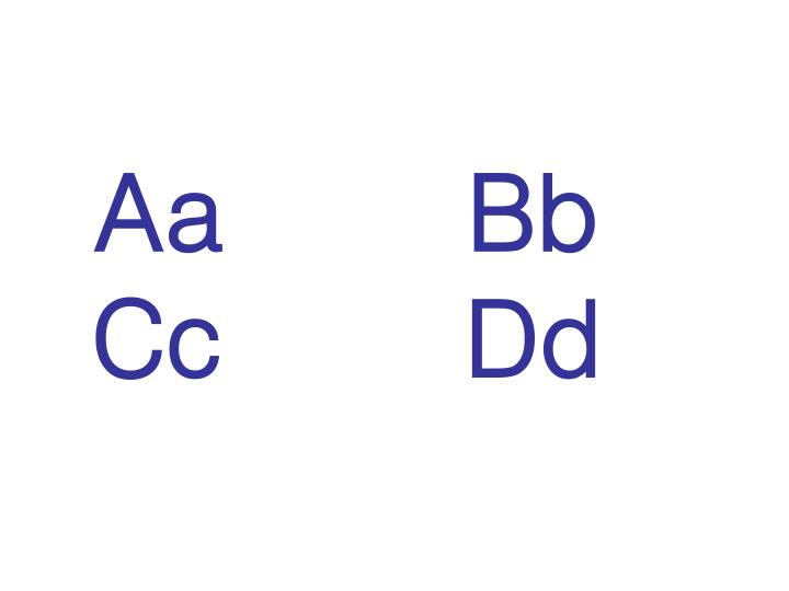 Aa       Bb               Cc