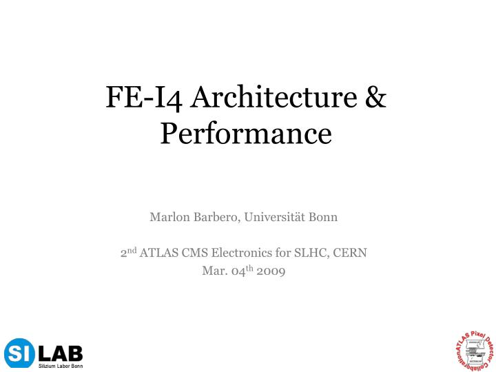 fe i4 architecture performance n.