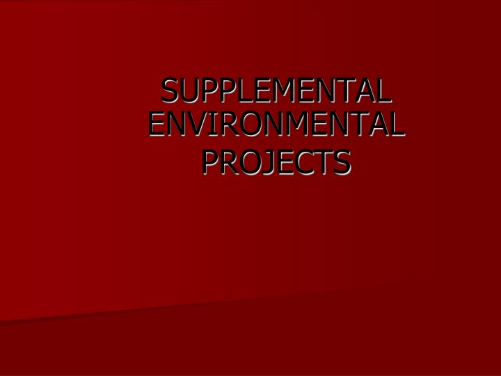 supplemental environmental projects n.