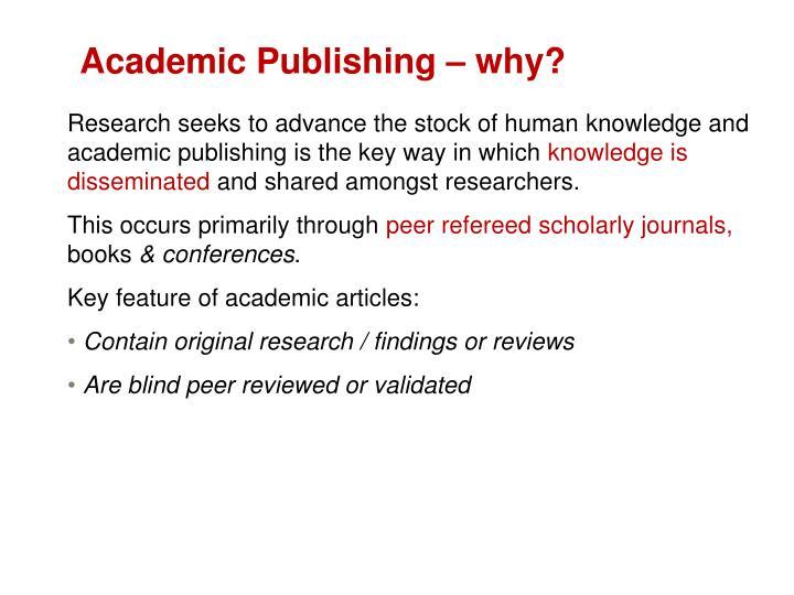 Academic Publishing – why?