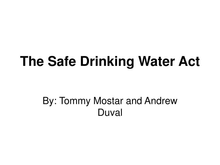 the safe drinking water act n.