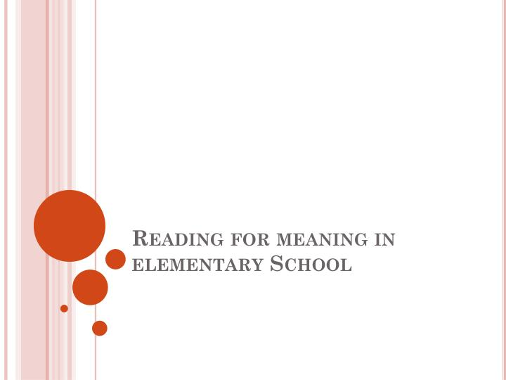 reading for meaning in elementary school n.