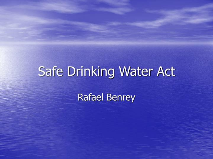 safe drinking water act n.