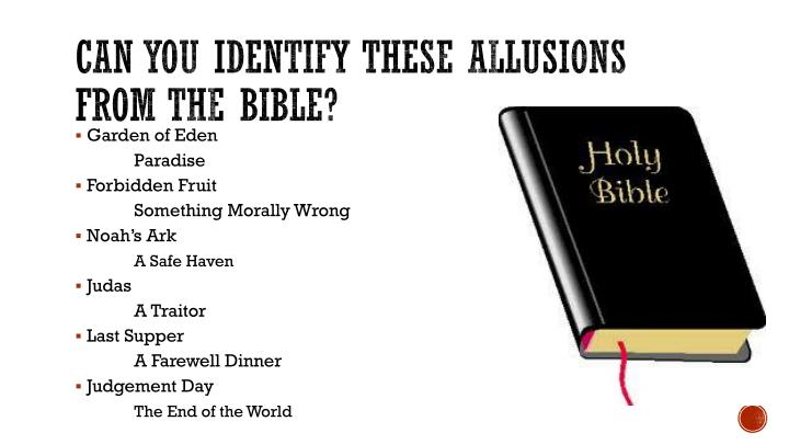 Can you identify these allusions from the bible?