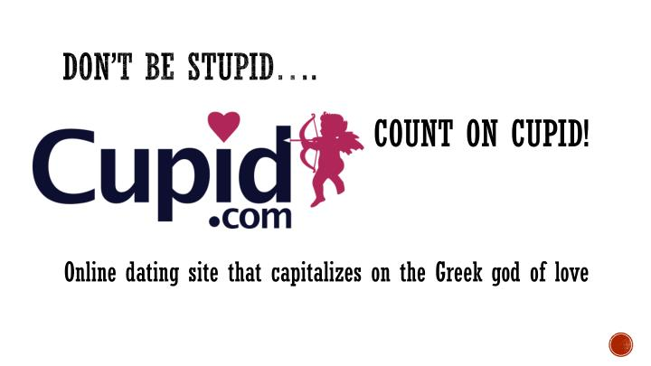 Don't be Stupid….