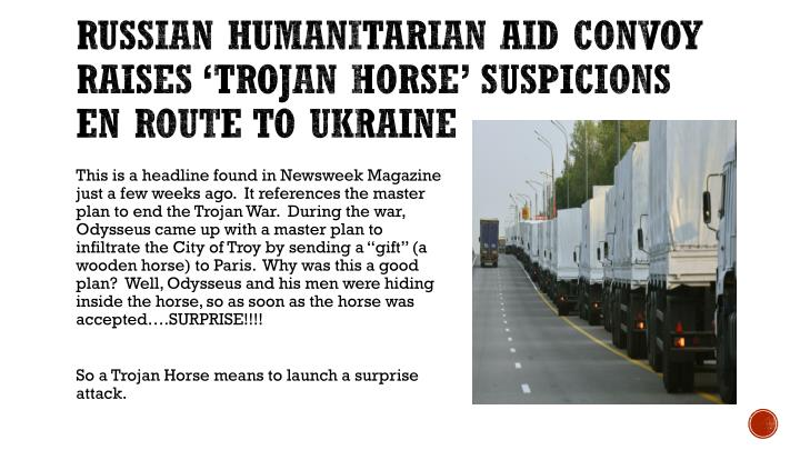 Russian Humanitarian Aid Convoy Raises 'Trojan Horse' Suspicions En Route to