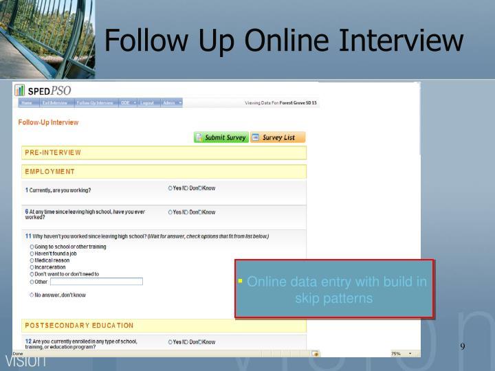 Follow Up Online Interview