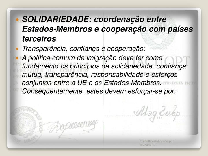 SOLIDARIEDADE: coordenação entre Estados-Membros e cooperação com países terceiros