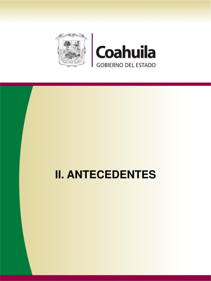 II. ANTECEDENTES