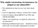why might extenuating circumstances be judged as not admissible